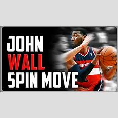 John Wall Spin Move Basketball Moves Youtube