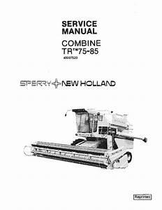 New Holland Tr75 Tr85 Combine Repair Service Manual Pdf