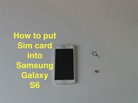 How To Put Sim Card In Samsung Galaxy S6 Youtube