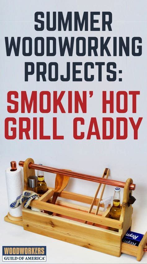 woodworking plan grill caddy woodworking projects