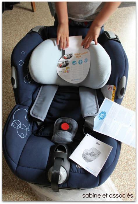 montage siege auto bebe test siège auto opal bébé confort sabine et associés