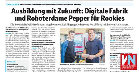 ausbildung mit hauptschulabschluss 2019 ausbildung mit zukunft digitale fabrik und roboterdame pepper f 252 r rookies vorarlberger