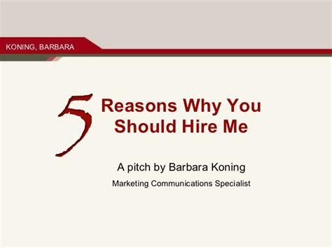 5 Reasons Why You Should Hire Me