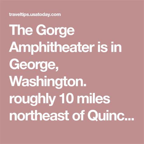 gorge amphitheater washington hotels close usatoday traveltips