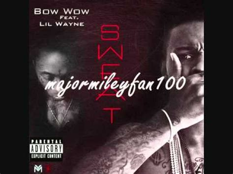 Sweatbow Wow Feat Lil Wayne [clean, Hq] Youtube