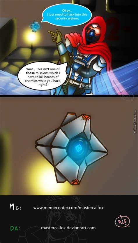 Funny Destiny Memes - destiny one of those missions by mastercalfox meme center