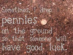 """Find a Penny... Find Luck Quotes"