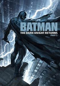Batman: The Dark Knight Returns, Part 1 | Movie fanart ...
