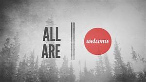 3 Ways 'All Are Welcome' Is Hurting the Church | Sojourners