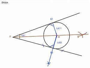 Tangente Berechnen Mit Punkt : die beiden tangenten des kreises die durch punkt p gehen sollen einen winkel von 50 ~ Themetempest.com Abrechnung