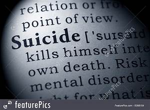 Definition Of Suicide Stock Photo I5368154 at FeaturePics