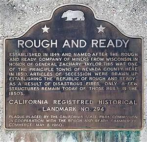 Rough And Ready : california historical landmark 294 rough and ready in nevada county ~ Yasmunasinghe.com Haus und Dekorationen