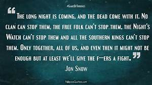 The long night ... Free Folk Quotes