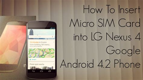 how to insert a sim card into an iphone how to insert micro sim card into lg nexus 4