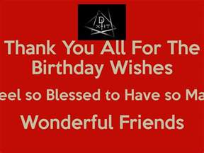 thank you all for the birthday wishes i feel so blessed to so many wonderful friends poster