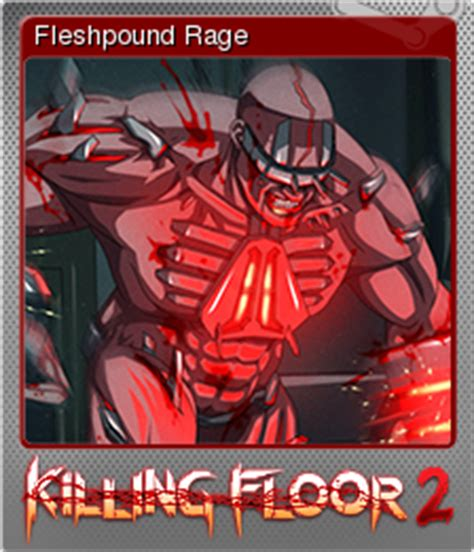 killing floor 2 fleshpound rage steam trading cards
