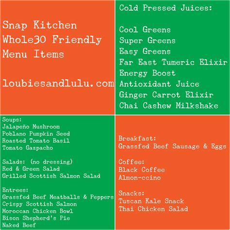 snap kitchen menu snap kitchen whole30 loubies and lulu