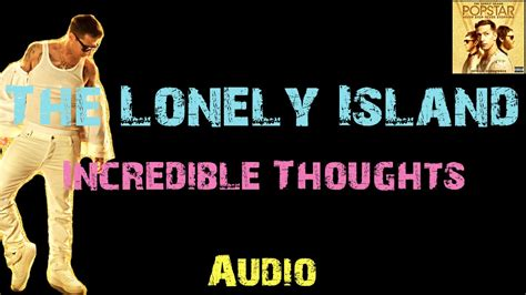 The Lonely Island  Incredible Thoughts Ft Mr Fish