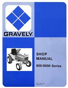 Gravely 800 8000 Series Shop Manual For Tractors