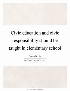 Civic education... Civic Leadership Quotes