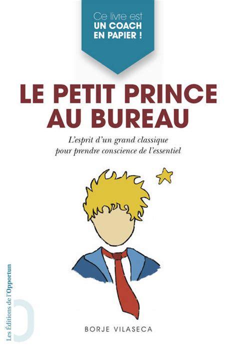 livre le petit prince au bureau borja vilaseca éditions
