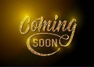 Coming, Soon