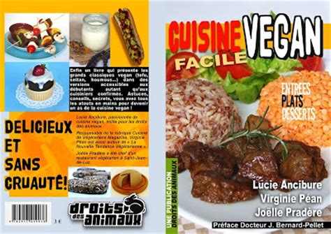 cuisine vegan facile absolutely green cuisine vegan facile le livre