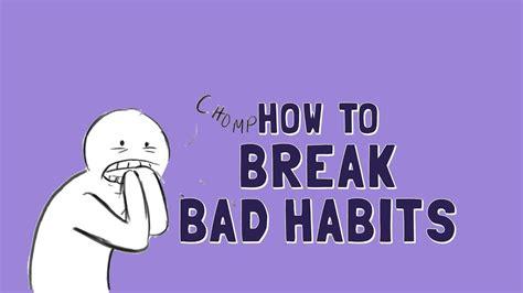 wellcast   break bad habits youtube
