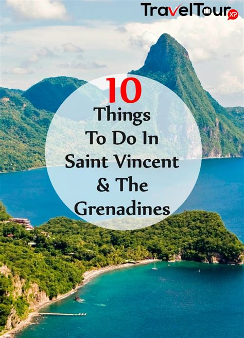 10 Things To Do In Saint Vincent And The Grenadines ...