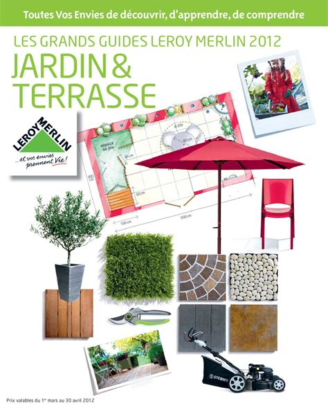 Catalogue Leroy Merlin Terrasse Et Jardin issuu catalogue jardin leroy merlin by marcel