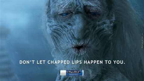 Chapped Lips Meme - don t let chapped lips get to you by postion 69 meme center