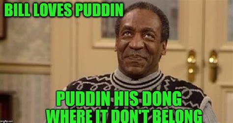 Pudding Meme - puddin imgflip