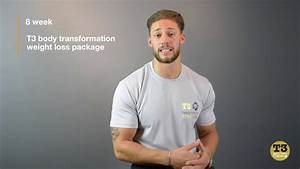 T3 Promo   8 Week Body Transformation Weight Loss