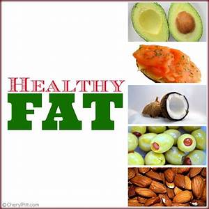 Healthy Fats Food Sources - Food Ideas