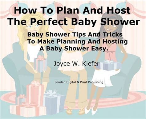 how to plan a baby shower how to plan and host the baby shower baby shower