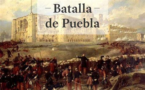 Cinco de Mayo: datos históricos de la Batalla de Puebla ...