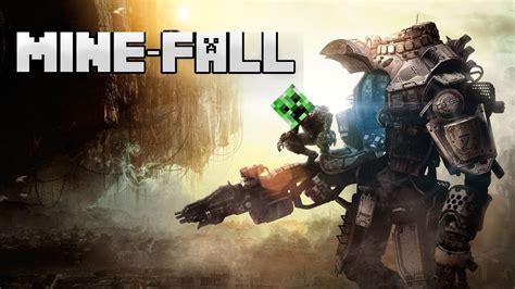 minefall titanfall minecraft animation youtube
