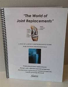 Joint Replacement Trainers Manual  U2014 Hip And Knee