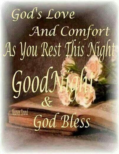 gods love  comfort   rest  night good night