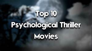 Top 10 Psychological Thriller Movies Youtube