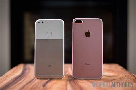 pixel xl vs apple iphone 7 plus android authority