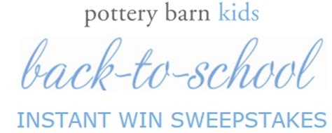 Pottery Barn Gift Card Discount by Pottery Barn Back To School Instant Win Sweepstakes