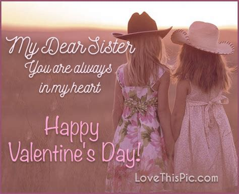 dear sister happy valentines day pictures