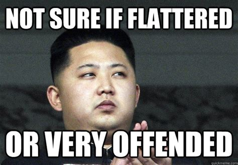 Offended Memes - not sure if flattered or very offended misc quickmeme