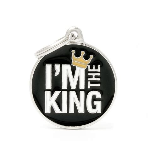 Im The King Pet Tag ID - AllDogTags