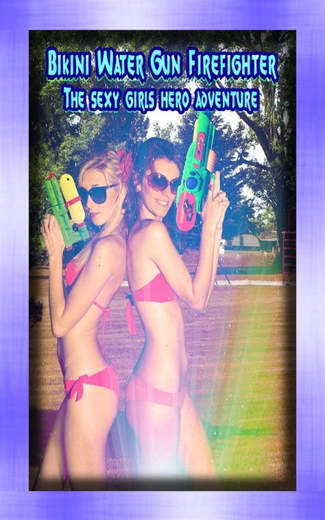 bikini water firefighter adventure gun amazon hero edition
