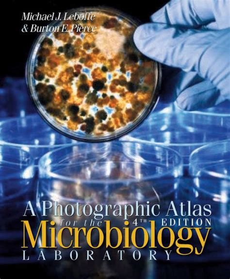 Photographic Atlas For The Microbiology Laboratory