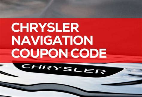 Chrysler Discount by Chrysler Navigation Coupon Code Promotion Codes 2019