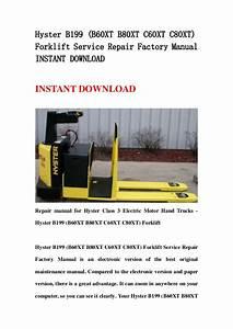Hyster B199  B60 Xt B80xt C60xt C80xt  Forklift Service
