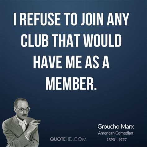 clubs to join near me groucho marx funny quotes quotehd